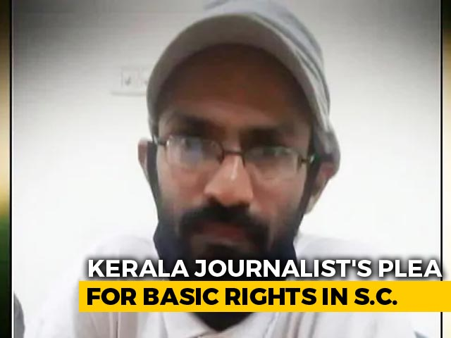 Video : Top Court To Take Up Petition On Arrested Kerala Journalist's Rights