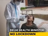 Video : Delhi Rules Out Lockdown Amid Covid Spike