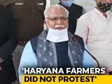 """Video : """"Not Our Farmers, Punjab Responsible For Protest"""": Haryana Chief Minister"""
