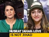 "Video : ""Not Under Hitler's Rule"": Trinamool's Nusrat Jahan On ""Love Jihad"" Row"