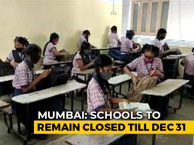 Video : Mumbai Schools Won't Open On Monday, To Stay Shut Till December 31
