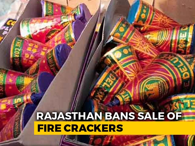 Video : Rajasthan Government Bans Sale Of Firecrackers Amid Covid Crisis