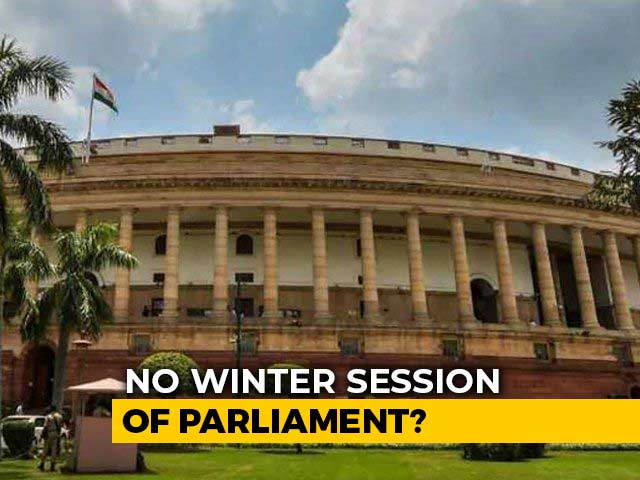 Video : Winter Session Of Parliament May Not Happen, Indicate Ministers