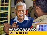 Video : Activist Varavara Rao's Wife's Plea In Bombay High Court Today