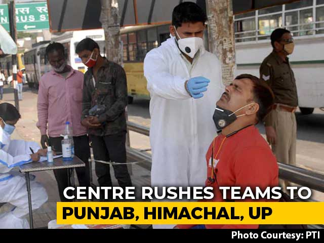 Video: In Fight Against Covid, Central Teams Rushed To Punjab, Himachal, UP