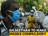 Video : Rajasthan To Make Masks Compulsory Through Law Today: Ashok Gehlot