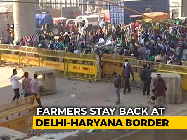 Video : Farmers Stay Back At Delhi-Haryana Border, Key Road Blocked