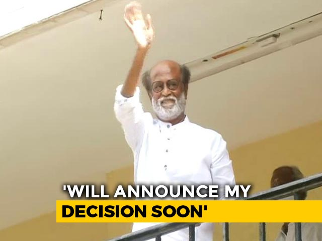 "Video : Rajinikanth Says Decision Soon On Polls: ""Party Said Will Stand By Me"""