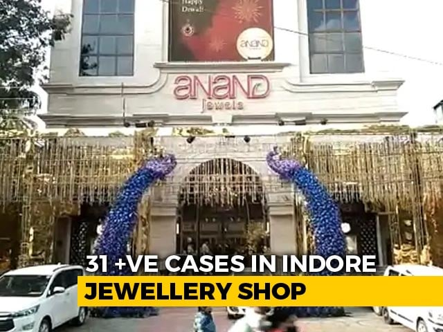 Video : 31 Employees At Indore Jewellery Store Test Covid+, Contact Tracing On