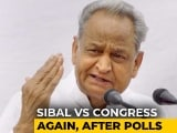 Video : Congress vs Congress On Bihar Debacle: Ashok Gehlot Attacks Kapil Sibal