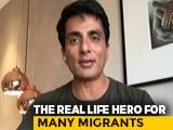 "Video : ""I Am No Messiah"": Actor Sonu Sood On Sending Migrants Home"