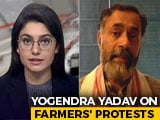 """Video : """"Enormous, Unnecessary Violence From Police"""": Yogendra Yadav On Farmers' Protests"""