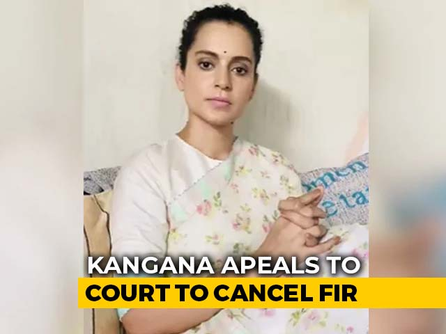 Video : Kangana Ranaut's Appeal To Cancel FIR To Be Heard By High Court Today