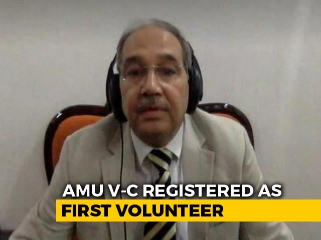 Video : AMU Vice-Chancellor Registers Himself As First Volunteer Of Covaxin Phase-3 Trial
