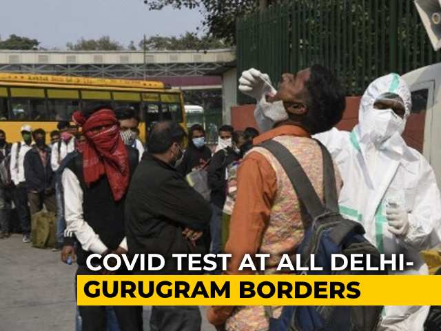 Video : Gurgaon, Faridabad Start Random Covid Tests For Commuters At Delhi Border