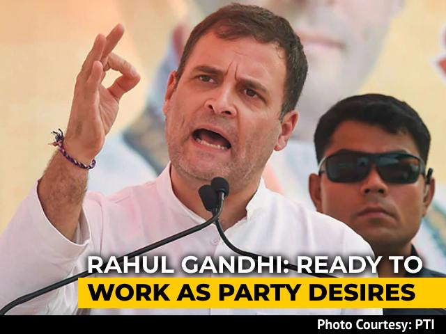 """Video : Rahul Gandhi Said """"Ready To Work As Party Desires"""": Congress"""