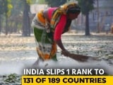 Video : India Drops One Spot To 131 In UN's Human Development Index