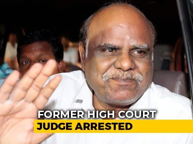 Video : Former High Court Judge CS Karnan Arrested For 'Offensive' Remarks On Judges' Wives