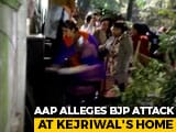 Video : AAP Alleges BJP Attack At Arvind Kejriwal's Home, Security Cameras Broken