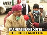 Video : Fog, 12 Degrees, Little Food: Farmers Battle It All At Haryana-Rajasthan Border
