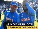 Kohli, Dhoni Among Five Indians Named In ICCs Mens Teams Of The Decade