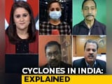 Video : FYI: How Climate Change Has Intensified Cyclones In India