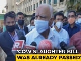 Video : In Karnataka's New Cow Slaughter Law, 7 Years' Jail, ₹ 10 Lakh Fine