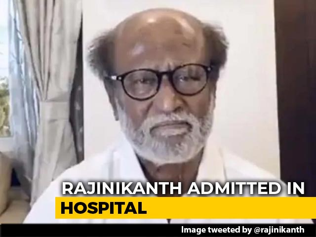 "Video : Rajinikanth Admitted To Hospital Over ""Blood Pressure Fluctuations"""