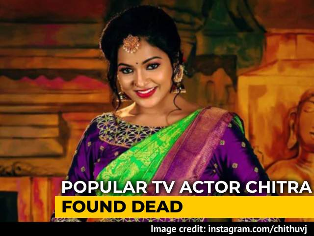 Video : Tamil TV Actor Chitra Found Dead In Hotel Room