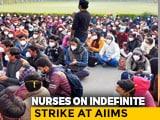 Video : AIIMS Nurses On Strike, Director Appeals For Return