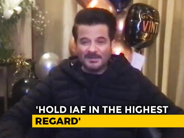 Video : I Have The Highest Regard For The Indian Air Force: Anil Kapoor