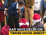 """Video : AAP Says Arvind Kejriwal """"Under House Arrest"""", Delhi Cops Deny It"""