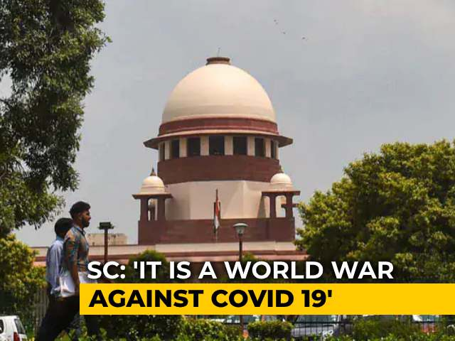 """Video : Affordable Treatment A Fundamental Right: Supreme Court On Covid """"World War"""""""