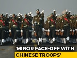 "Video : India, China ""Minor Face-Off"" In Sikkim Last Week, ""Resolved"" By Officers"