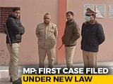 "Video : First Case Under New Law Against ""Love Jihad"" Filed In Madhya Pradesh"