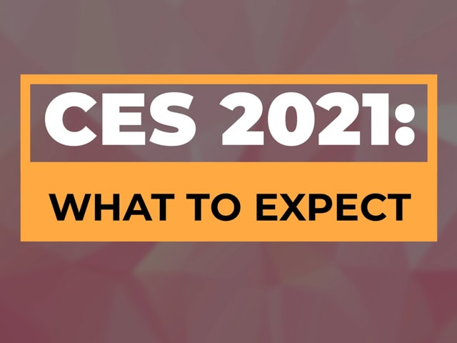 Video : What to Expect From the First Online-Only CES 2021: Dates, Schedule, Major Launches