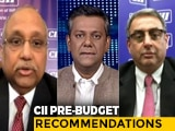 Video : Industry Body CII's Pre-Budget Recommendations