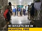 "Video : 10 Babies Killed In Maharashtra Hospital Fire; ""Heart-Wrenching,"" Says PM"