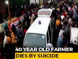 Video : 40-Year-Old Farmer Dies By Suicide At Epicenter Of Protest In Delhi