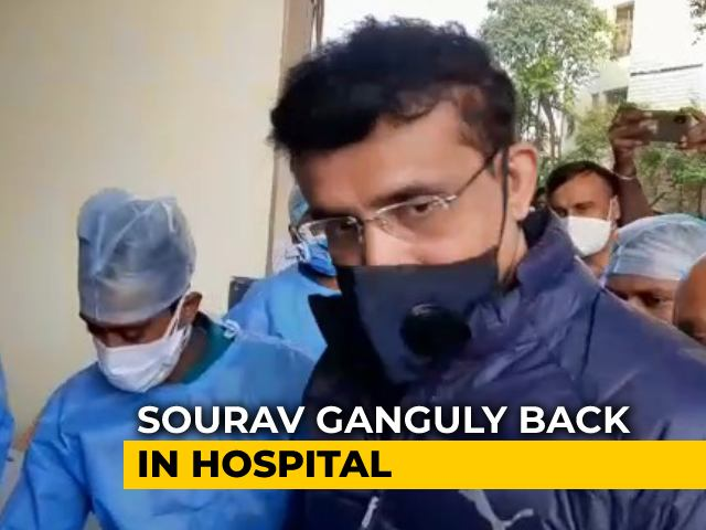 Video : Sourav Ganguly Complains Of Chest Pain Again, To Be Admitted To Hospital