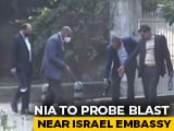 Video : Probe Agency NIA To Investigate Blast Near Israel Embassy: Sources