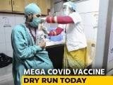 Video : India Tests Vaccine Delivery System With Second Dry Run Today