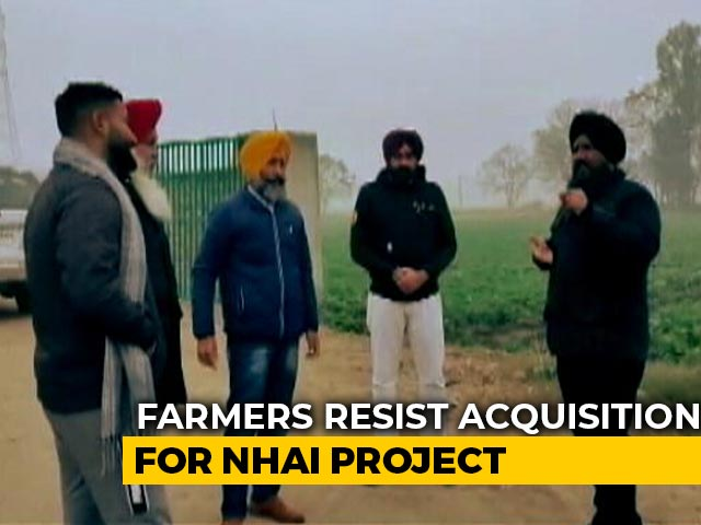 Video : Farmers In Punjab Resist Acquisition Of Land For NHAI Project