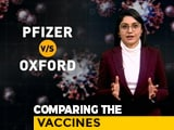 Video : Head To Head: The Oxford And Pfizer Covid Vaccines Compared