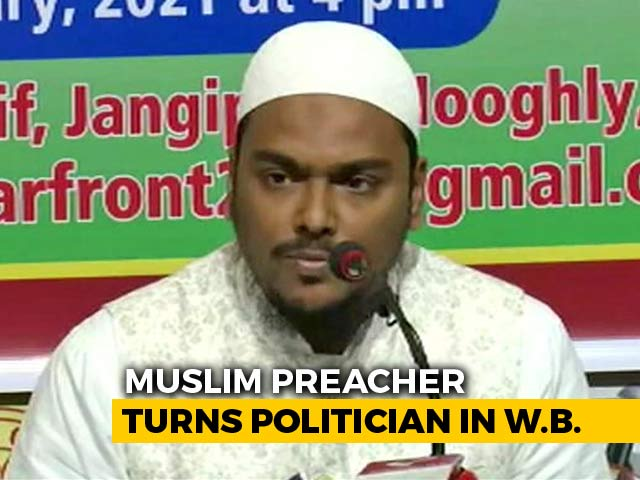 """Video : """"Want To Be Kingmaker"""": Muslim Preacher Announces Party For Bengal Polls"""