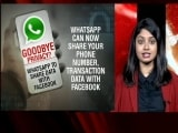 Video : WhatsApp's New Privacy Policy: All You Need To Know