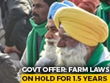 Video : Centre Ready To Pause Agri Laws, Farmers' Unions Say Will Consider Offer