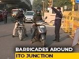 Video : Delhi's Busy ITO Junction Still Barricaded, Commuters Hassled