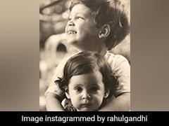 Throwback Pics By Priyanka Gandhi's Son, Rahul Gandhi On Her Birthday