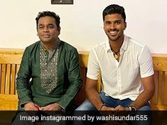 "Washington Sundar Enjoys ""Blissful Evening"" With Music Maestro AR Rahman. See Pics"